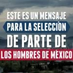 Que la selección mexicana se faje los pantalones o el short